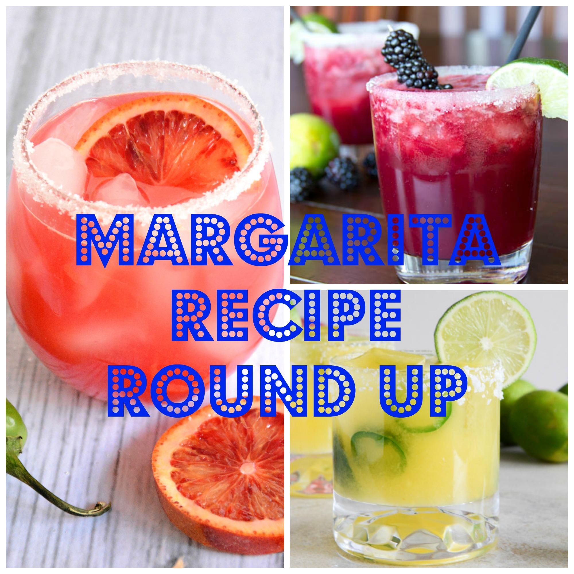 Cinco De Mayo Margarita Recipe Round Up