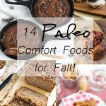 14 Paleo Comfort Foods for Fall!