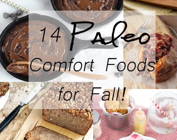15 Paleo Comfort Food Recipes for Fall!