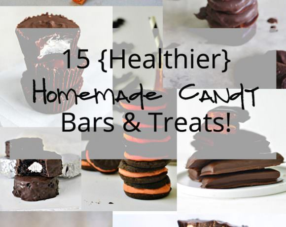 15 {Healthier} Homemade Candy Bars & Treats!