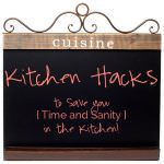 As terrifying as the kitchen may seem, there are Kitchen Hacks to help simplify your life and save you sanity!