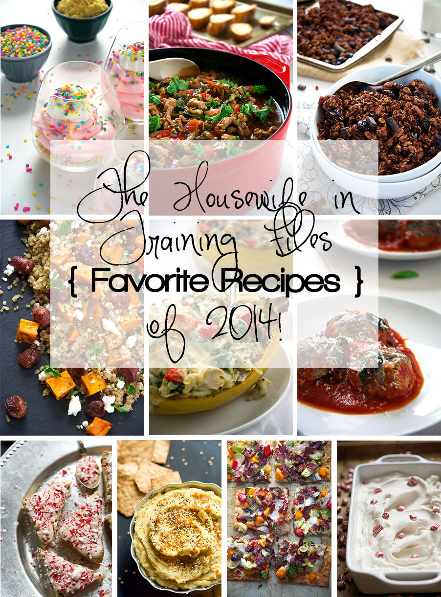 The Housewife in Training Files Favorite Recipes of 2014!