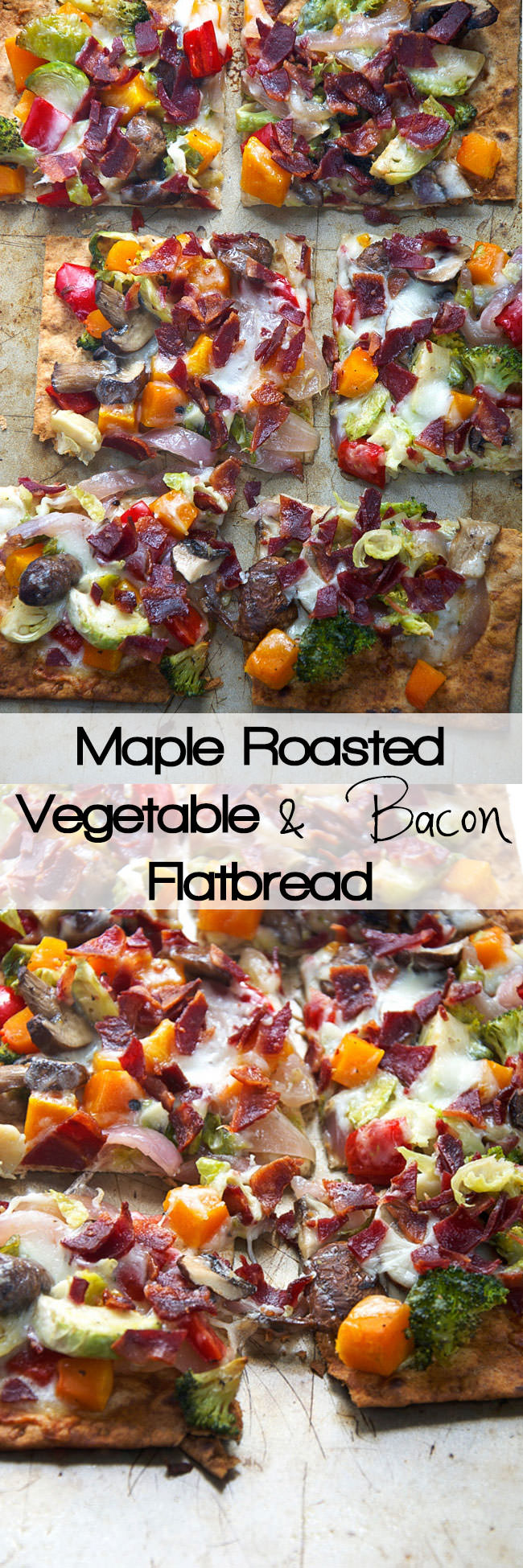 Thin and crispy lavash is used as the base for this flatbread, then topped with autumn, maple roasted veggies, crispy bacon and creamy fontina for a flatbread that will please anyone!