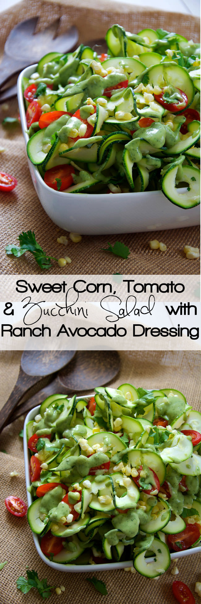 Fresh sweet corn, juicy cherry tomatoes and spiralized zucchini noodles are mixed and topped with a three ingredient dressing of creamy avocado, ranch seasoning and almond milk! A simple, raw zucchini salad that makes the most of end summer ingredients!