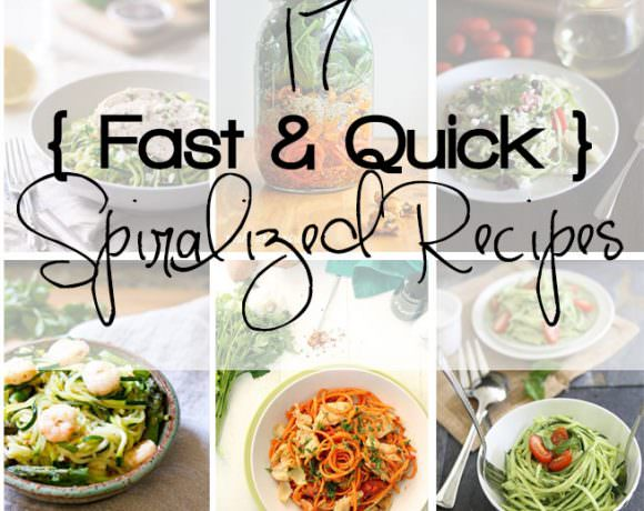 17 Fast & Quick Spiralized Recipes