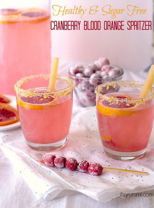 Healthy & Sugar Free Cranberry Blood Orange Spritzer | Its Yummi