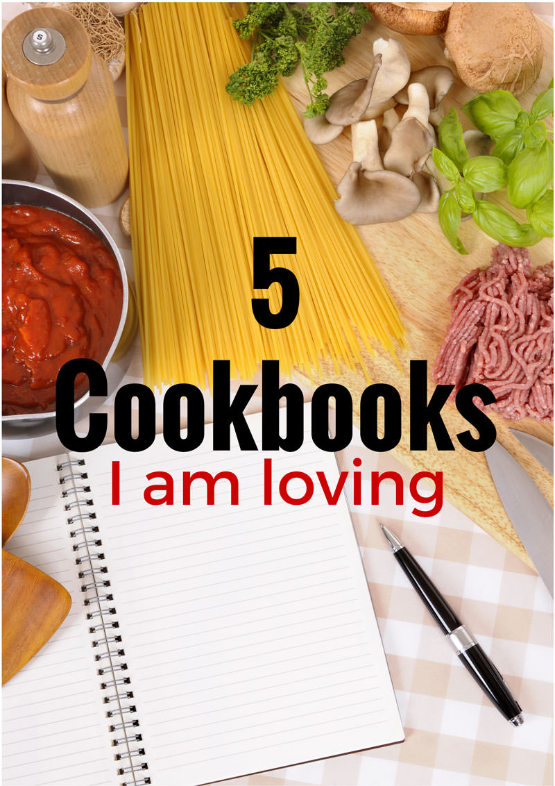 5 Cookbooks I am Loving!