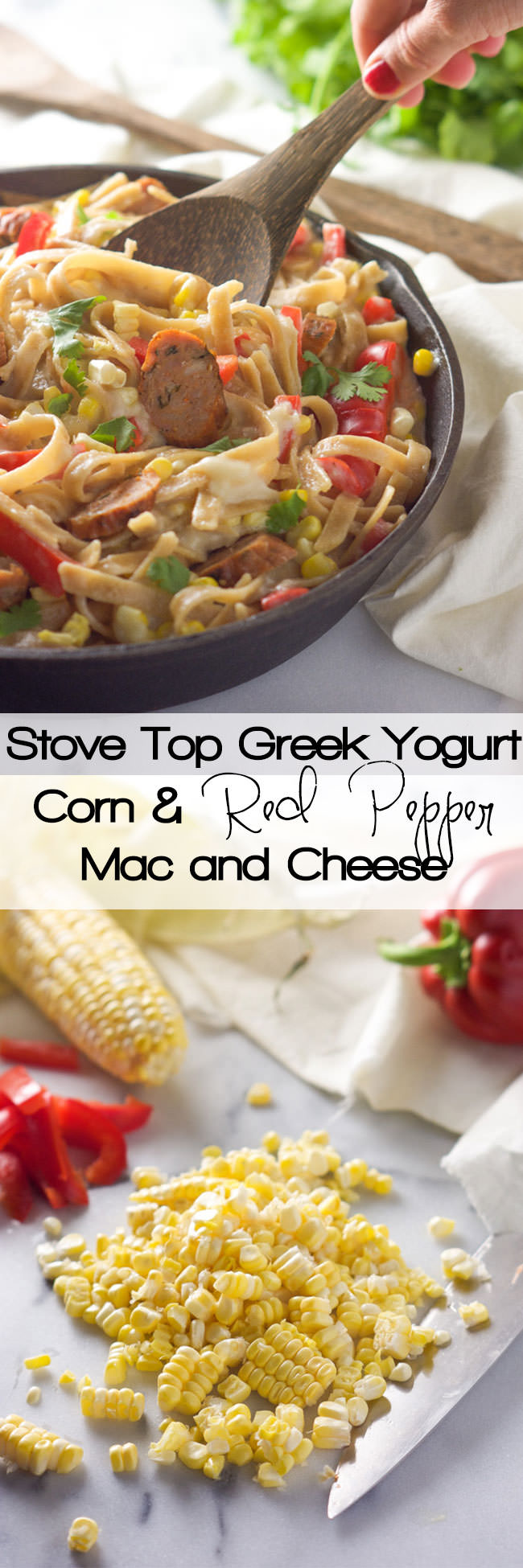 A simple and comforting bowl of Greek Yogurt Corn and Red Pepper Mac and Cheese that is made on the stove top for a quick and summer-filled dinner!