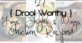 Cooking Class Files: How to Break Down a Chicken + 27 Legs, Thighs & Wings Chicken Recipes!