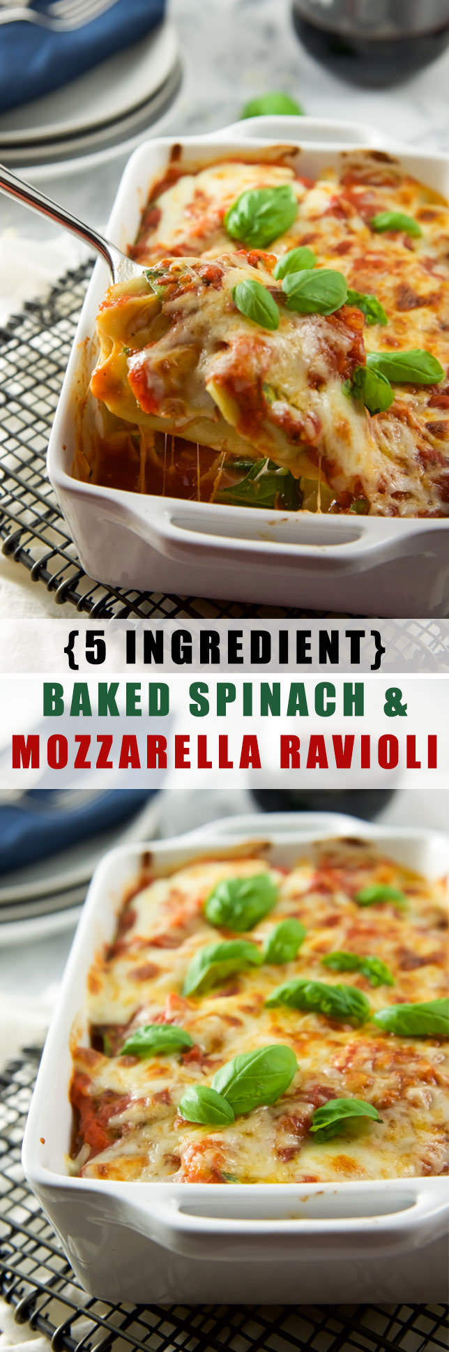 {5 Ingredient} Baked Spinach and Mozzarella Ravioli Florentine is a cheesy, quick and delicious dinner that is better than carry out!
