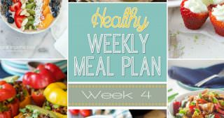 Healthy Meal Plan Week #4