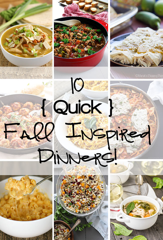 10 Quick Fall Inspired Dinners