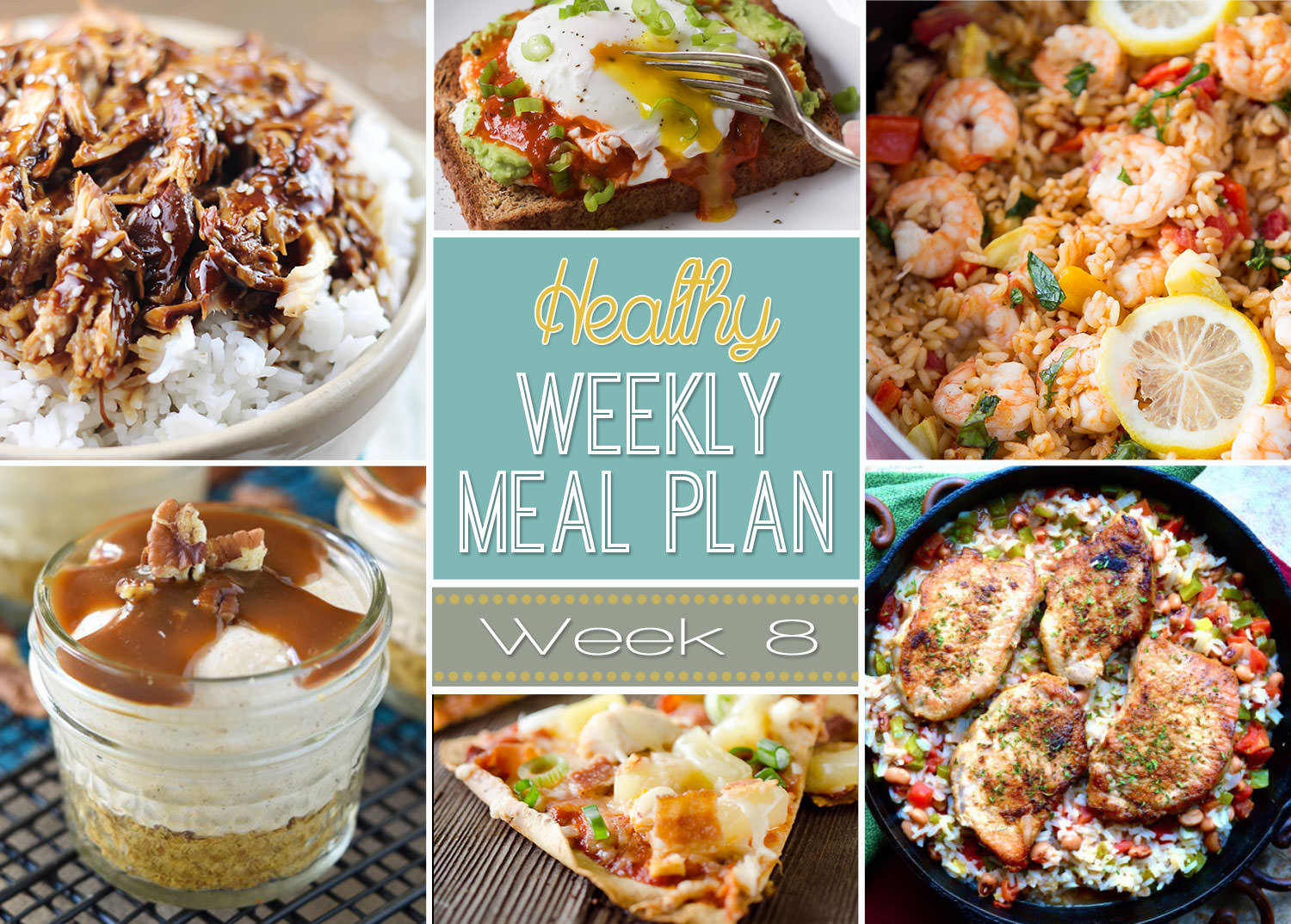 Healthy Weekly Meal Plan Week 8