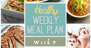 Healthy Meal Plan Week #9