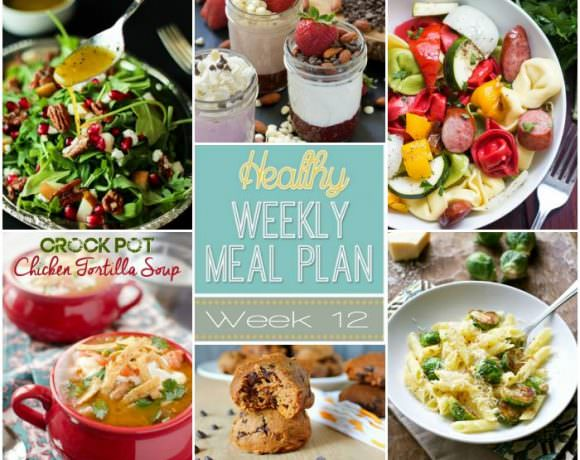 Healthy Meal Plan Week #12