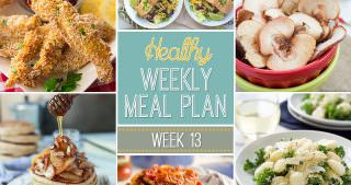 Healthy Meal Plan Week #13