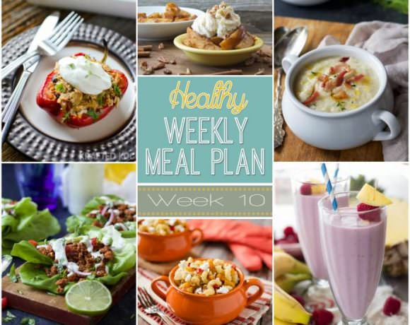 Healthy Meal Plan Week #10