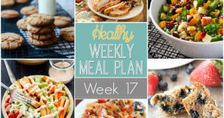 Healthy Meal Plan Week #17