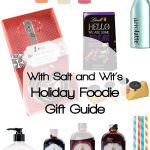 With Salt and Wit's Holiday Foodie Gift Guide