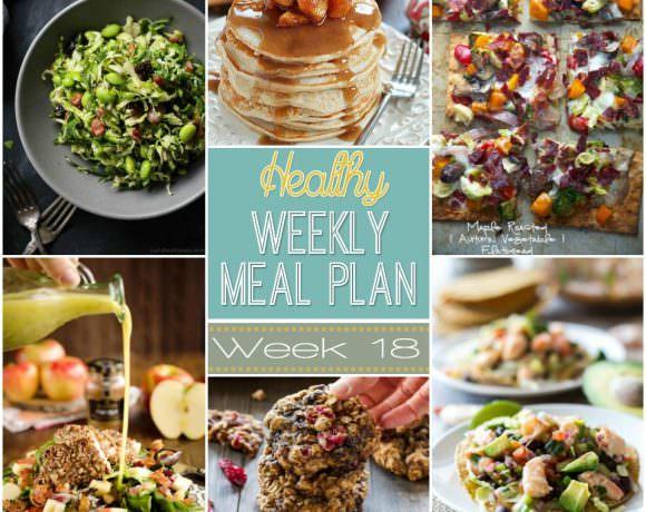 Healthy Meal Plan Week #18