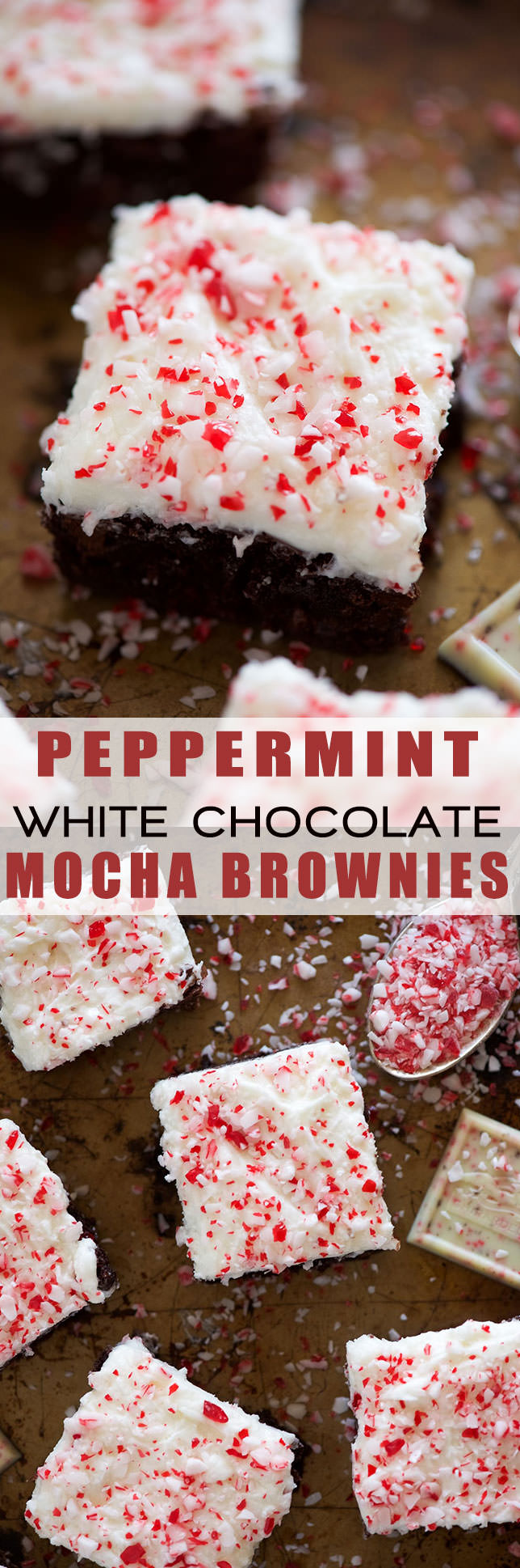 Peppermint White Mocha Brownies have a fudgy brownie base, filled with white chocolate and coffee! Then finished with a buttery peppermint frosting. A holiday dessert table must!
