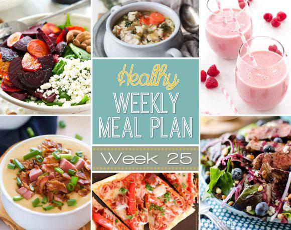 Healthy Meal Plan Week #25