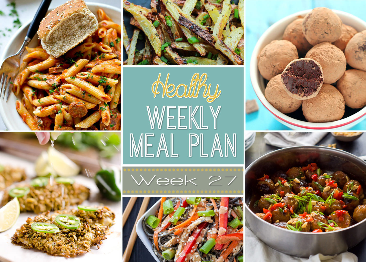 Healthy weekly meal plan light easy dinner ideas healthy weekly meal plan week 27 rect collage forumfinder Images