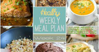 Healthy Menu Plan Week #24