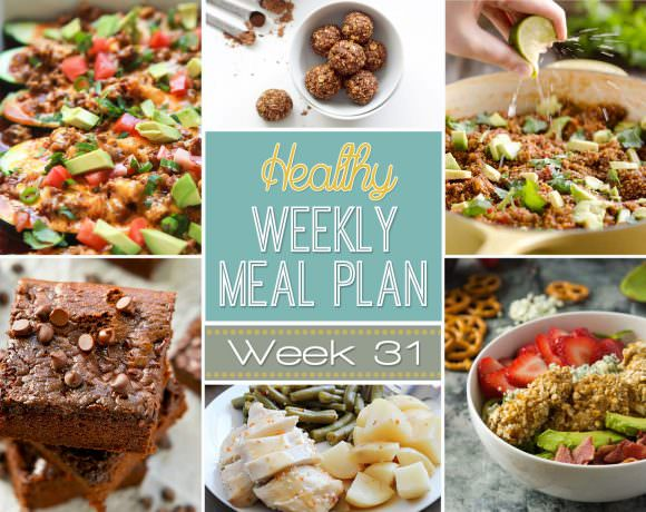 Healthy Meal Plan Week #31