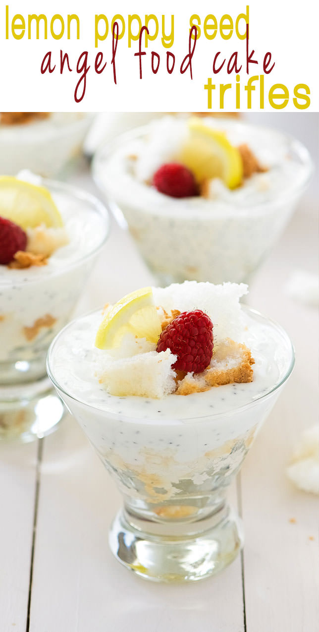 Lemon Poppy Seed Angel Food Trifles are the perfect light dessert! A quick treat with a lemon poppy seed yogurt and sweet, angel food cake crumbles!