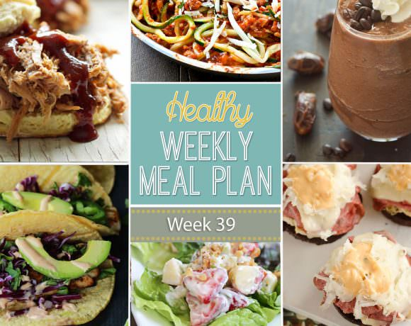 Healthy Meal Plan Week #39