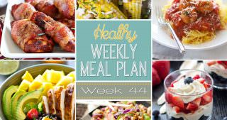 Healthy Meal Plan Week #44