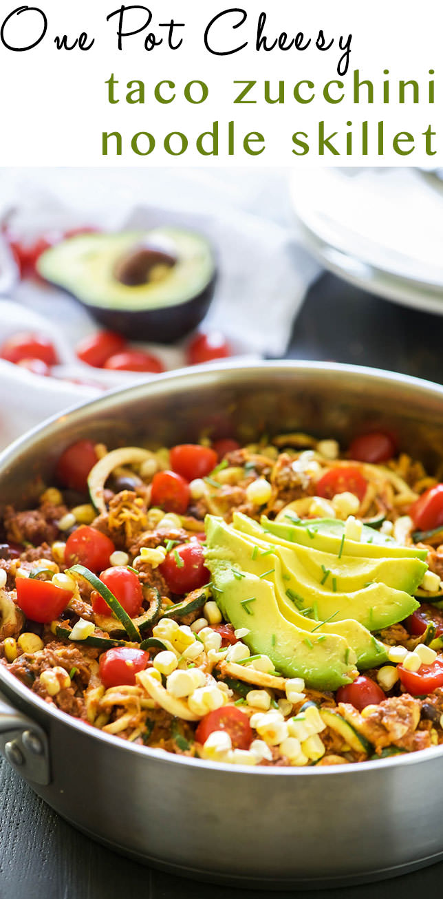 One Pot Cheesy Taco Zucchini Noodle Skillet Is A Healthy Spin On Tuesday