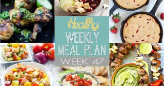 Healthy Meal Plan Week #47