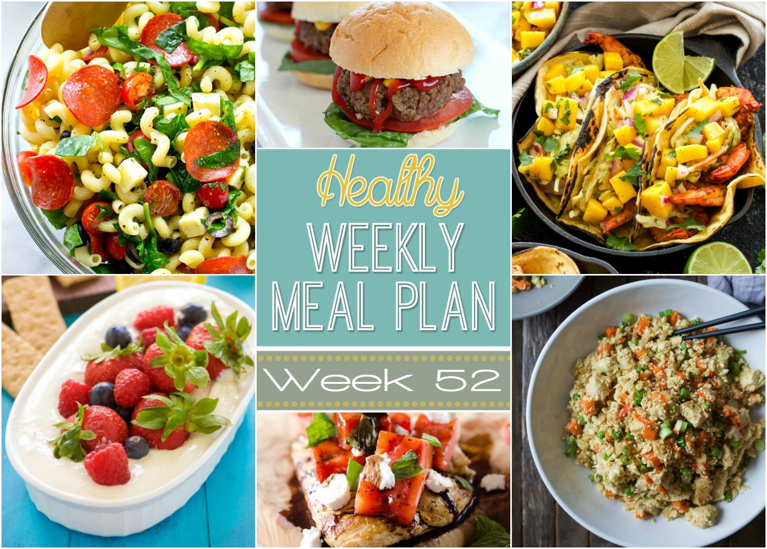 Week 52 already has me drooling! Like Grilled Shrimp Tacos with mango salsa and wholesome banana muffins with white chocolate!