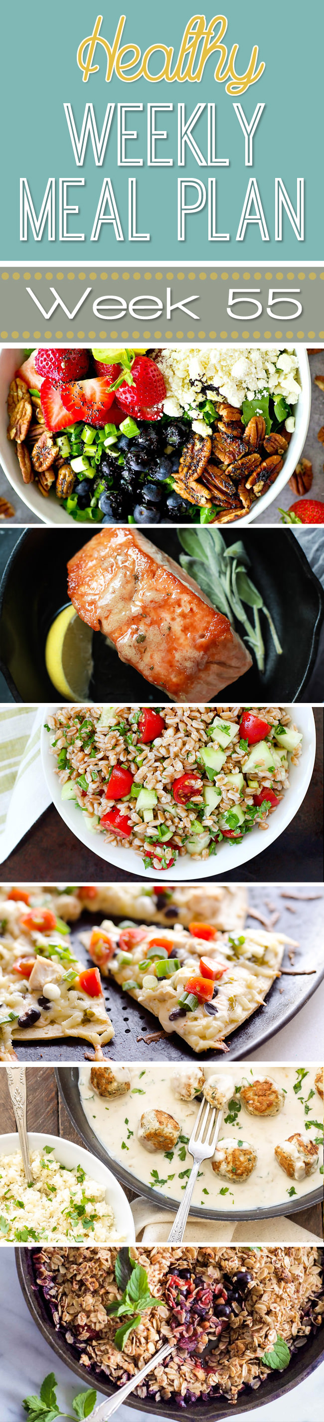 Healthy Meal Plan Week 55 starts off with charred corn flatbread, pan seared salmon and chicken burrito bowls!