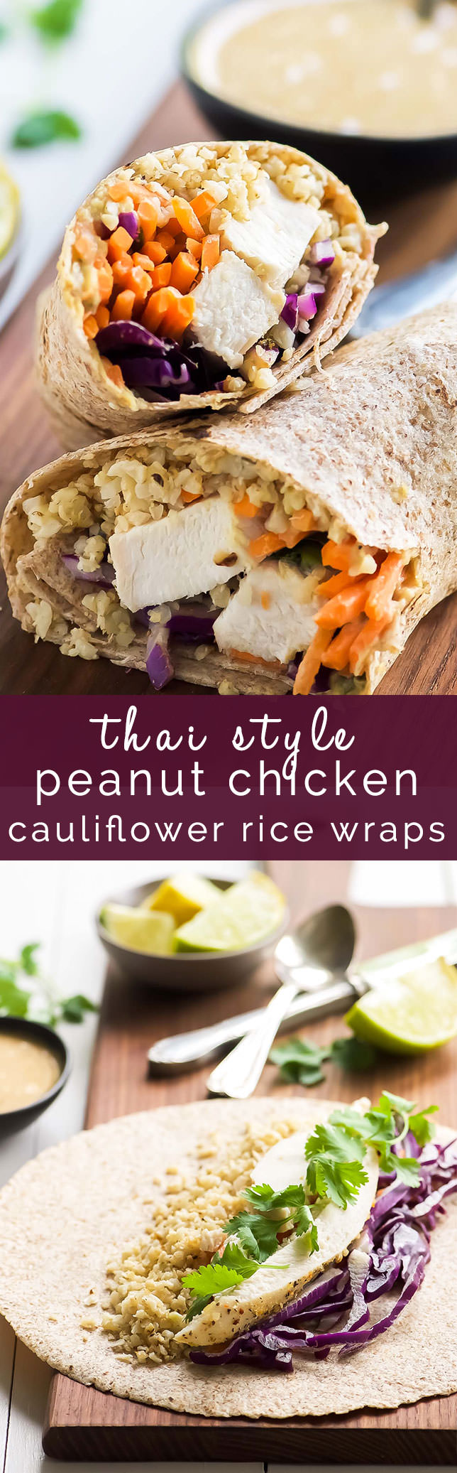 Thai Style Peanut Chicken Cauliflower Rice Wraps are a Starbucks copycat but with a heavy dose of veggies! Chicken, carrots, cabbage and crispy cauliflower rice all wrapped up and served with an addicting Peanut Coconut Sauce!