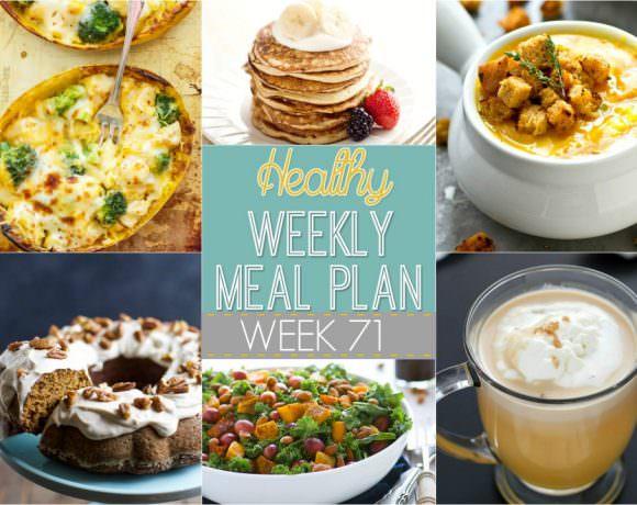 Healthy Weekly Meal Plan Week #71