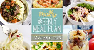 Healthy Meal Plan Week #73