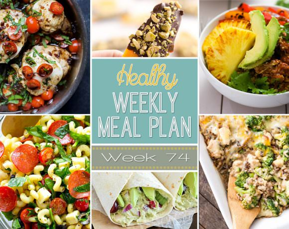 Healthy Meal Plan Week #74