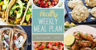 Healthy Meal Plan Week #80