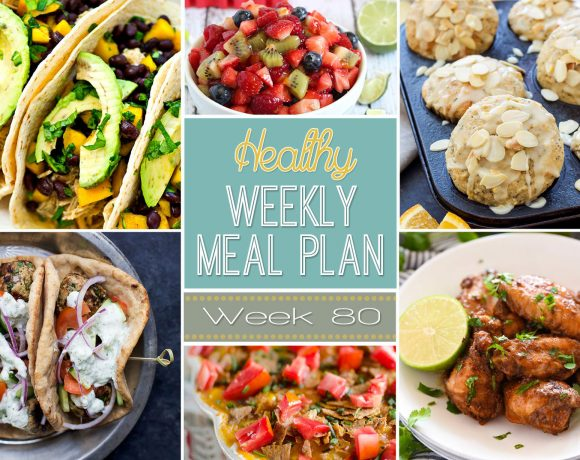 Healthy Meal Plan Week #80